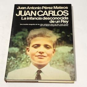 Juan Carlos: La infancia desconocida de un rey