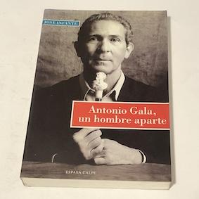 Antonio Gala, un hombre aparte