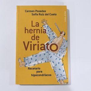La hernia de Viriato: recetario para hipocondríacos