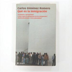 Qué es la inmigración
