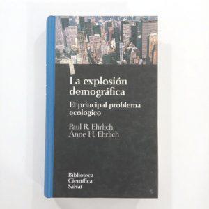 La explosión demográfica: el principal problema ecológico