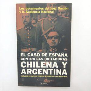 El caso de España contra las dictaduras chilena y argentina