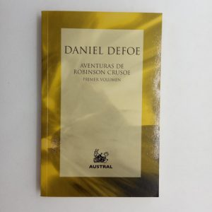Aventuras de Robinson Crusoe (Primer volumen)
