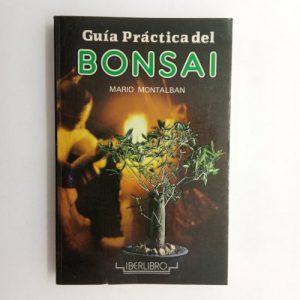 Guía práctica del Bonsai