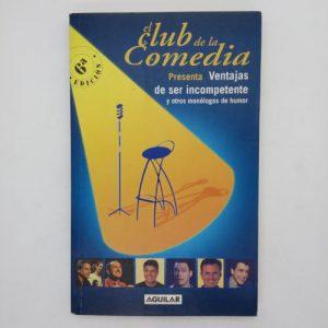 El club de la comedia: Ventajas de ser incompetente y otros monólogos de humor