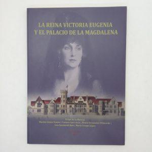La reina Victoria Eugenia y el Palacio de la Magdalena