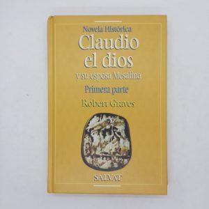 Claudio el dios y su esposa Mesalina (Primera parte)