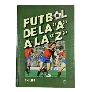 """Fútbol de la """"A"""" a la """"Z"""""""