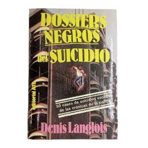 Dossiers negros del suicidio
