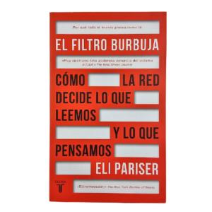 el-filtro-burbuja-cómo-la-red-decide-lo-que-leemos-y-lo-que-pensamos