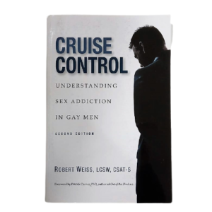 cruise-control-understanding-sex-addiction-in-gay-men