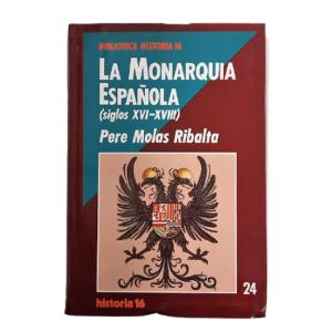 la-monarquía-española-siglos-xvi-xviii